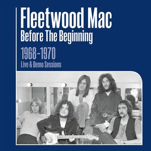 'Before the Beginning - 1968-1970 Rare Live & Demo Sessions (Remastered)'の画像