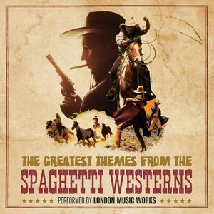 Image for 'The Greatest Themes from the Spaghetti Westerns'