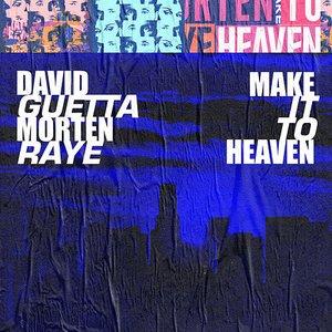 Bild för 'Make It To Heaven (with Raye)'