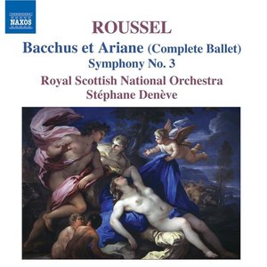 Image for 'Roussel, A.: Bacchus Et Ariane (Bacchus and Ariadne) / Symphony No. 3'