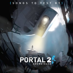 Image for 'Portal 2: Songs to Test By'