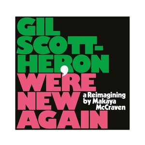 Image for 'We're New Again (A Reimagining By Makaya McCraven)'
