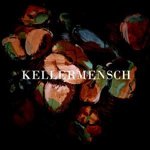 Image for 'Kellermensch'