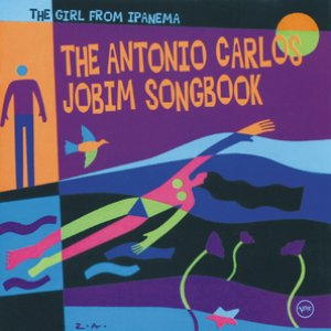 Image for 'The Girl From Ipanema: The Antonio Carlos Jobim Songbook'