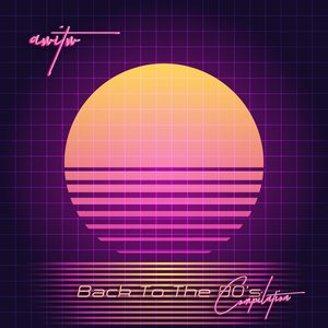 Image for 'Back To The 80's Compilation'