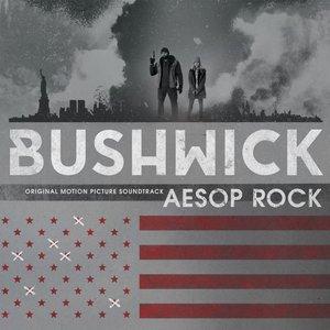 Bild für 'Bushwick (Original Motion Picture Soundtrack)'