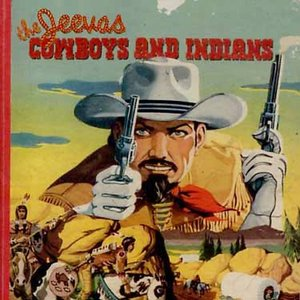 Image for 'Cowboys and Indians'