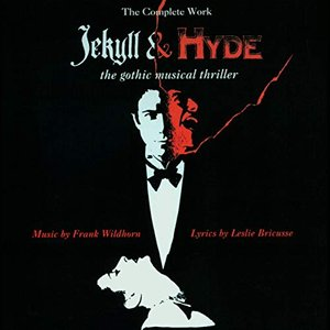 Image for 'Jekyll & Hyde: The Gothic Musical Thriller'