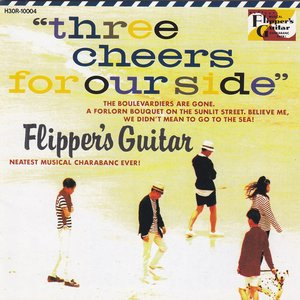 Image for 'THREE CHEERS FOR OUR SIDE~海へ行くつもりじゃなかった~ (Remastered 2006)'