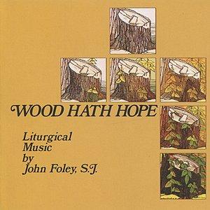 Image for 'Wood Hath Hope'