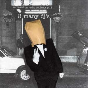Image for 'As Heard On Radio Soulwax Pt. 2'