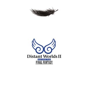 Image for 'Distant Worlds II: more music from FINAL FANTASY'
