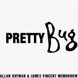 Image for 'Pretty Bug'
