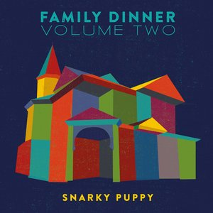 Image for 'Family Dinner Volume Two (Deluxe Edition)'