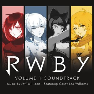 Image for 'RWBY, Vol. 1 (Music from the Rooster Teeth Series)'