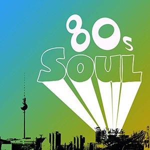 Image for '80s Soul (International Version)'