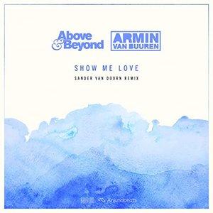 Image for 'Show Me Love (Sander van Doorn Remix)'