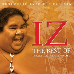 Image for 'Somewhere Over the Rainbow The Best of Israel Kamakawiwo`ole'