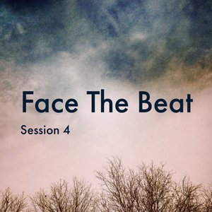 Image for 'Face the Beat: Session 4'