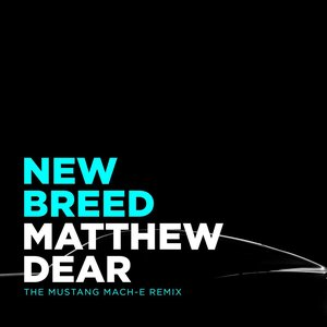 Image for 'New Breed (Mustang Mach-E Remix)'