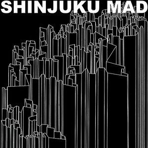 Image for 'Shinjuku Mad'