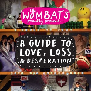 Image for 'A Guide To Love, Loss & Desperation'