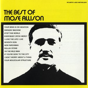 Image for 'The Best Of Mose Allison'