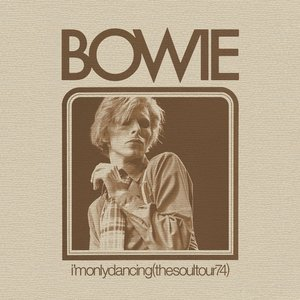 Image for 'I'm Only Dancing (The Soul Tour 74) [Live]'